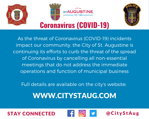 As the threat of Coronavirus (COVID-19) incidents impact our community, the City of St. Augustine is