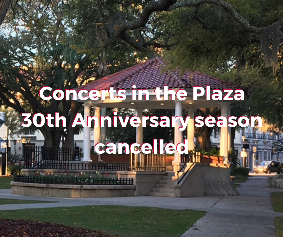 Concerts in the Plaza 30th Anniversary season cancelled