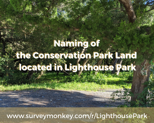 Naming of  the Conservation Park Land  located in Lighthouse Park