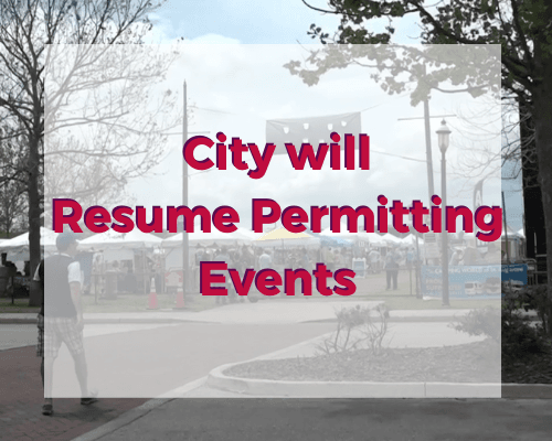City will Resume Permitting Events